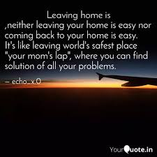 neither leaving your hom quotes writings by dushyant giri