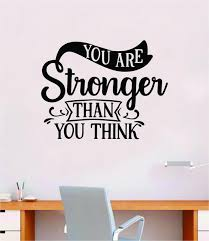 You Are Stronger Than You Think V3 Gym Fitness Wall Decal Home Decor B Boop Decals