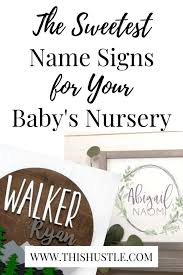 The Best Personalized Name Signs For Your Baby This Hustle
