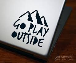 Go Play Outside Decal By Salt City Graphics