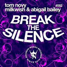 Tom Novy, Milkwish Ft. Abigail Bailey - Break The Silence (Jean Bacarreza  Remix)[Nouveau Niveau] by Jean Bacarreza on SoundCloud - Hear the world's  sounds