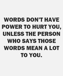 friendship quotes words don t have power to hurt you image