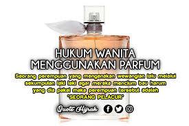 para wanita jangan menggunakan parfum di luar rumah quote hijrah