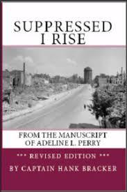 Suppressed I Rise | Captain Hank Bracker