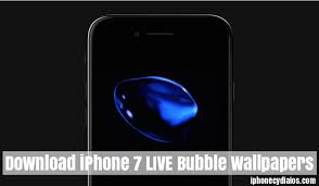 iphone 7 live bubble wallpapers on ios