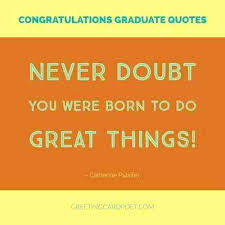inspirational quotes for graduate students cute graduation quotes