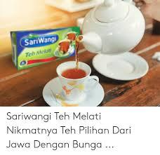 sariwang eh melati sariwangi teh melati nikmatnya teh pilihan dari