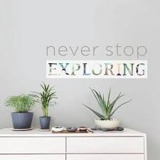 Wall Pops 17 25 In X 19 5 In Grey Never Stop Exploring Wall Decal Dwpq2146 The Home Depot
