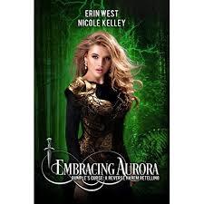 Embracing Aurora by Erin West