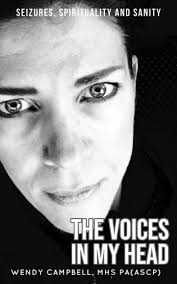 The Voices In My Head - Seizures, Spirituality and Sanity by Wendy Campbell  | NOOK Book (eBook) | Barnes & Noble®