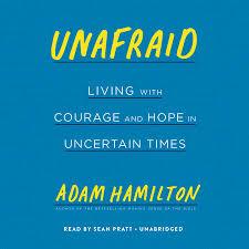 Unafraid by Adam Hamilton: 9781524760335 | PenguinRandomHouse.com: Books