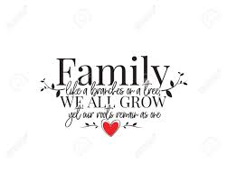Family Like A Branches On A Tree We All Grow Yet Our Roots Remain Royalty Free Cliparts Vectors And Stock Illustration Image 137550891
