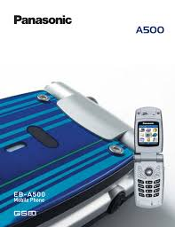 Panasonic Cell Phone A500 User Guide ...