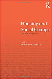 Housing and Social Change: East–West Perspectives (Housing and Society  Series): Forrest, Ray, Lee, James: 9780415273329: Amazon.com: Books
