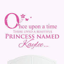 A Beautiful Princess Named Kaylee Large Once Upon A Time Wall Sticker Decal Bed Room Art Girl Baby Amazon Ca Home Kitchen