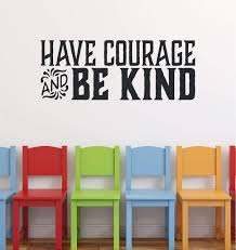 Amazon Com Have Courage And Be Kind Wall Decal Quote Cinderella 35 Colors Available Handmade