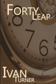 Forty Leap by Ivan Turner   NOOK Book (eBook)   Barnes & Noble®