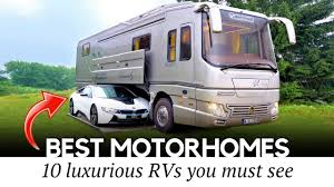 10 best motorhomes and luxury rvs that