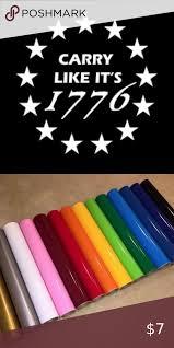 Vinyl Decal For Window Carry Like It S 1776 In 2020 Vinyl Decals Window Design Vinyl
