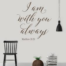 Matthew 28 20 Wall Decal