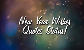 best new year wishes quotes status happy new year