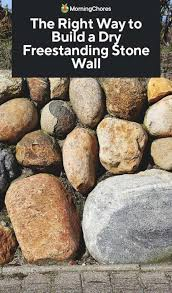 build a dry freestanding stone wall