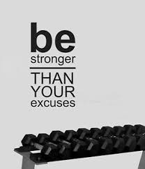 Be Stronger Than Your Excuses Gym Exercise Motivational Wall Sticker Vinyl Art Ebay