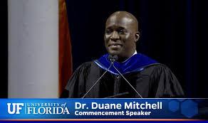University of Florida - Dr. Duane Mitchell's Commencement Speech   Facebook