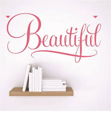 Vinyl Decal Beautiful Quote 20x20 Wall Decals By Design With Vinyl