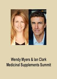 Wendy Myers & Ian Clark - Medicinal Supplements Summit