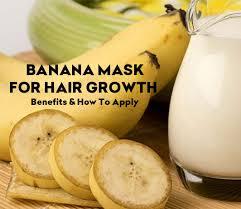 banana mask for hair growth benefits
