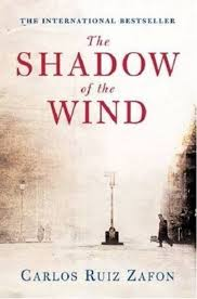 "The Shadow of the Wind"" by Carlos Ruiz Zafon"