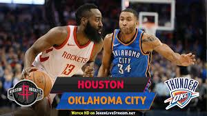 Houston Rockets Oklahoma City Thunder Live Stream