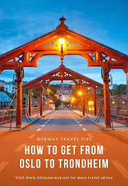 how to travel from oslo to trondheim