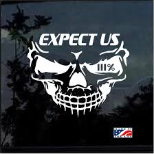 3 Percenter 3 Skull Expect Us Window Decal Sticker Custom Sticker Shop