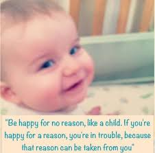 childlike happiness is key happy children quotes