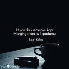 hujan dan secangkir kopi quotes writings by aku doamu