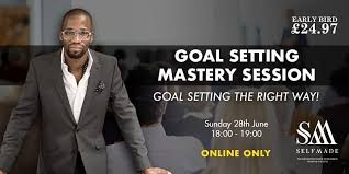 Goal Setting Mastery Session with Byron | LIVE ONLINE | 6pm | June 28th on  AllEvents.in | Online Events