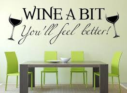 Wine A Bit Kitchen Wall Art Sticker In 2020 Kitchen Wall Art Kitchen Wall Stickers Wine Wall