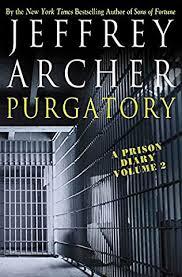 Purgatory Prison Diary Book 2 By Jeffrey Archer