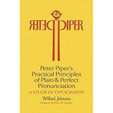 Peter Piper's Practical Principles Of Plain And Perfect Pronunciation - By Willard  Johnson (Paperback) : Target