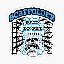 Paid To Get High Scaffolder Sticker By Stickerape Redbubble
