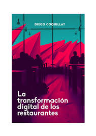 La Transformacion Digital De Los Restaurantes Diego Coquillat By