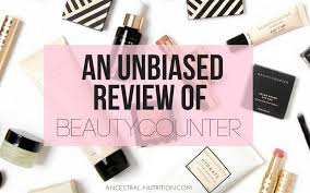 an unbiased review of beautycounter