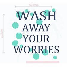 Wash Away Your Worries Vinyl Lettering Art Bath Wall Decals Laundry Decor Sticker Quote 12x12 Inch Dblue Mint Walmart Com Walmart Com