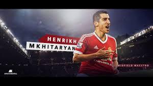 henrikh mkhit skills goals