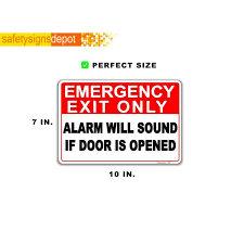 Safetysignsdepot 7 In X 10 In Emergency Exit Only Alarm Will Sound If Door Is Opened Sticker Pse 0306 The Home Depot