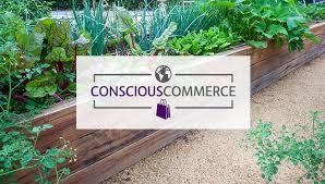 conscious commerce gardener s supply