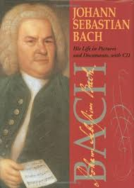 Johann Sebastian Bach: His Life In Pictures And Documents: Fischer ...
