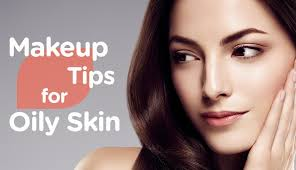 makeup tips for oily skin watsons